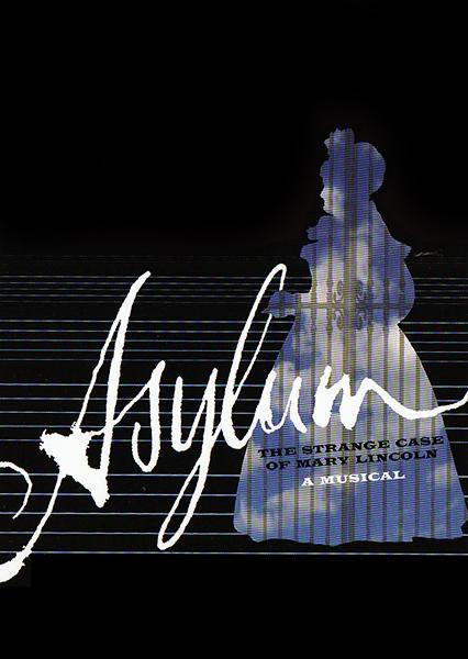 Asylum: The Strange Case of Mary Lincoln